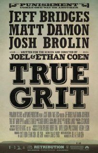 True Grit came in above my already-high expectations. What a terrific script by the Coen brothers.