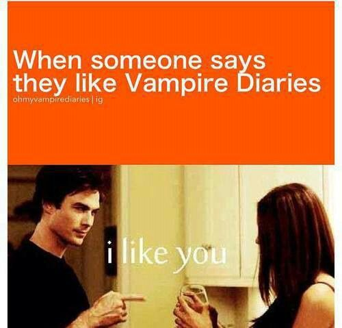 HAHA THIS IS ME. You like TVD? We should be friends ;) The Vampire Diaries <3