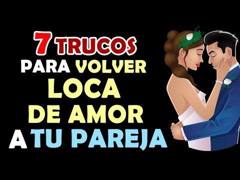 7 Trucos Para Volver Loco De Amor A Tu Pareja Que Te Desee Y Ame Con Locura Youtube Ebooks Amor Interactive