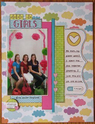 """Just us girls"" by Angela, as seen in the Club CK Idea Galleries. #scrapbook #scrapbooking #creatingkeepsakes"