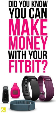 Did You Know You Can MAKE Money with Your Fitbit?