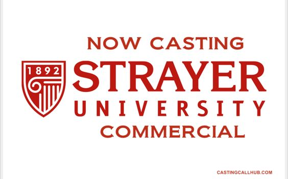 Job Strayer University Commercial Auditions for 2017