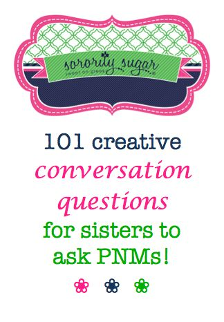 """Suddenly you are face to face with a girl you've never met before. Now what? Start your recruitment conversations with some of these creative questions and avoid the dreaded """"What's your major?"""" cliché! <3 BLOG LINK: http://sororitysugar.tumblr.com/post/92924899189/101-sorority-recruitment-conversation-starters#notes"""