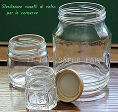 Sterilizzare vasetti vetro per le conserve