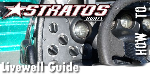 Stratos Boats Livewell Guide  U2013 How To