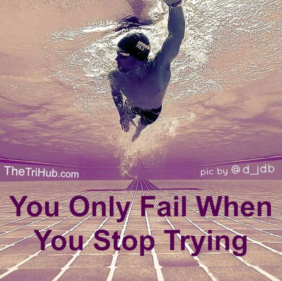 Inspirational Quotes About Failure: Motivation, Swimming And Triathlon Swimming On Pinterest