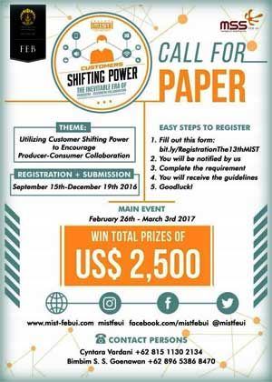 #CallForPaper #MIST #FEBUI #Conference #Seminar #Training MIST FEB UI Call for Paper 2017 Win Total Prizes USD 2500  DEADLINE: December 19th, 2016  http://infosayembara.com/info-lomba.php?judul=mist-feb-ui-call-for-paper-2017-win-total-prizes-usd-2500