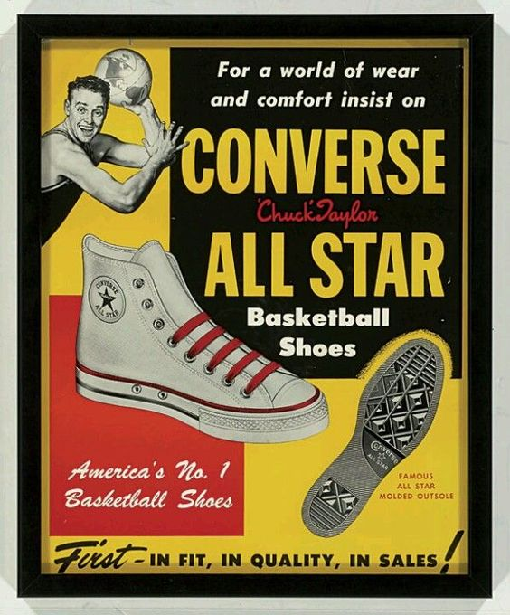 1950s Converse ad. Converse had the high school, college, and professional  market for basketball shoes cornered in the 1950s