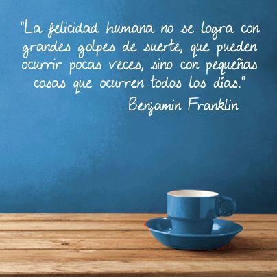 Mientras tomamos un café...  Nos encanta esta frase de #BenjaminFranklin, hace que reflexionemos sobre el día a día y que hagamos cosas por nosotros mismos y por los demás, ¿no creéis?   Feliz viernes a toooodos: