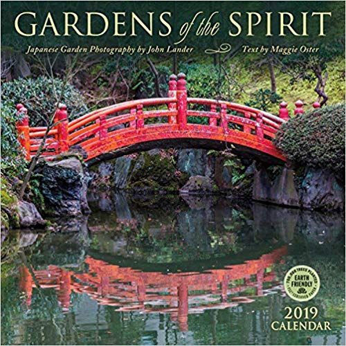 Gardens Of The Spirit 2019 Wall Calendar Japanese Garden