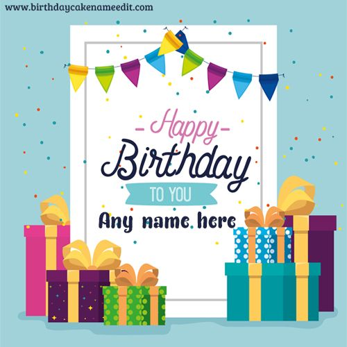 Happy Birthday Card With Name Free Download Birthday Card Images Birthday Card With Name Happy Birthday Cards Birthday Cards Images