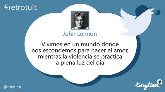 El retrotuit de hoy, por John Lennon ;) #StopViolencia