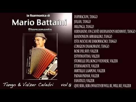 Mario Battaini Eternamente Tango E Valzer Vol 8 Youtube Tango Corazon Enamorado Enamorada