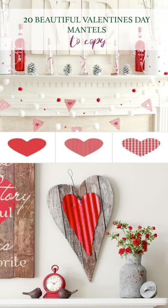20 Beautiful Valentines Day Mantel Ideas Valentine Decorations Beautiful Valentine Valentine Crafts