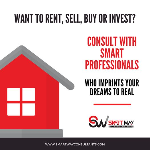 Want To Rent Sale Buy Or Invest Consult With Smart Profassionals For Real Estate Consulting Services Smartway Consult Investing Real Estate Investing Real
