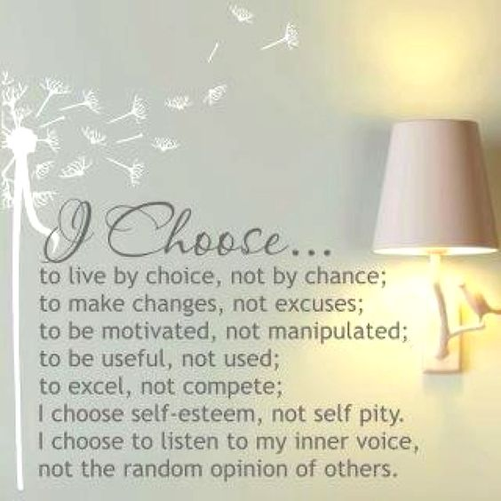 I choose to be one