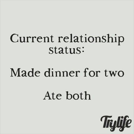 """Single humor #morefoodforme #foodlover:"