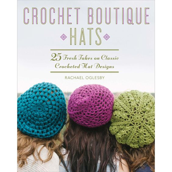 Lark Books Crochet Boutique Hats