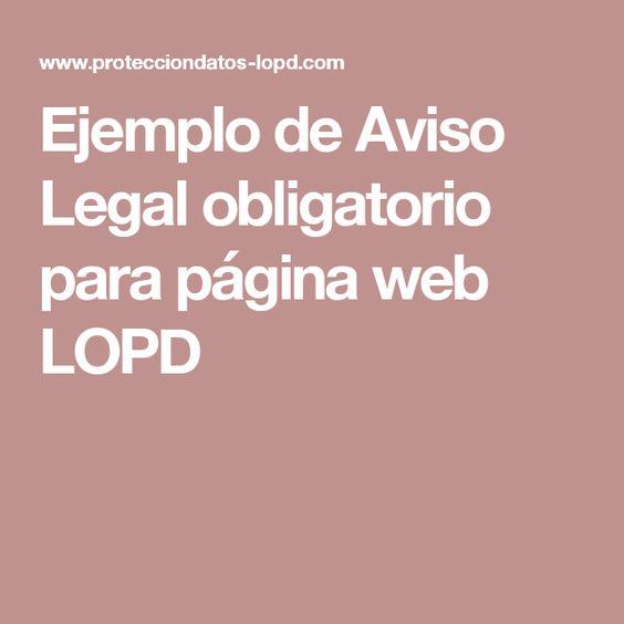 Ejemplo de Aviso Legal obligatorio para página web LOPD