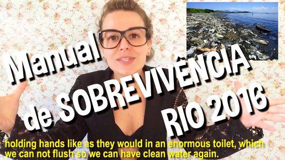 MANUAL DE SOBREVIVÊNCIA RIO 2016 (SURVIVAL MANUAL RIO 2016)