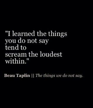 Say it, even if it hurts!!
