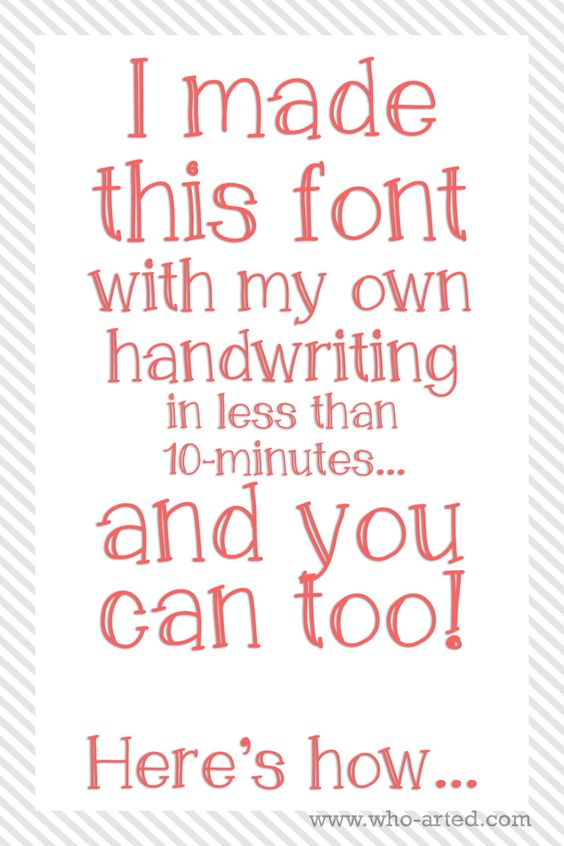 I Made This Font With My Own Handwriting In Less Than 10