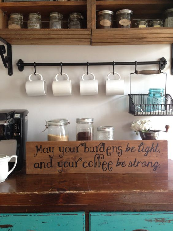 May your burdens be light, and your coffee be strong. Hand painted wooden sign.