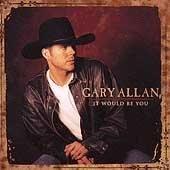 Gary Allan - It Would Be You, Silver