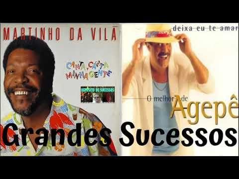 Grandes Sucessos De Martinho Da Vila E Agepe Youtube Martinho