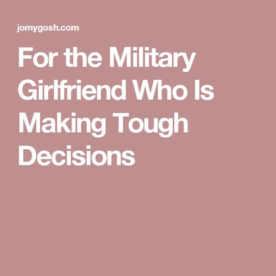 For The Army Girlfriend: Quotes and Advice | Army girlfriend ...
