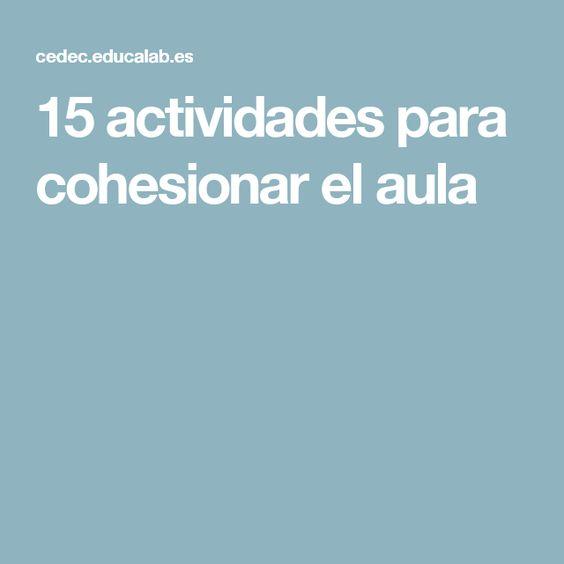 15 actividades para cohesionar el aula
