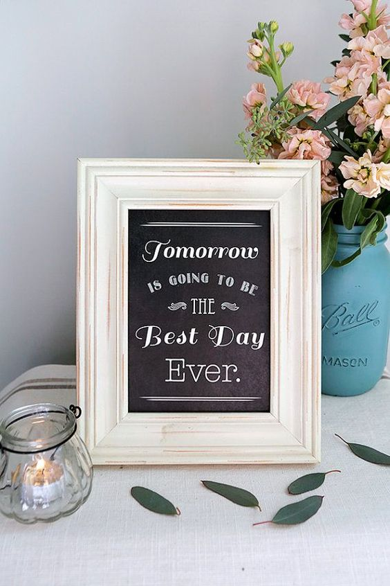 Instant Download - Tomorrow is going to be the best day ever - Modern Design DIY, Reception Sign Classic Wedding, Rehearsal Dinner