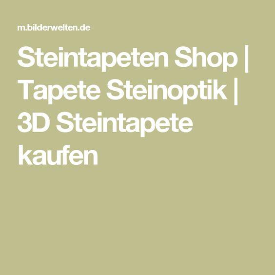 steintapeten shop tapete steinoptik 3d steintapete kaufen home sweet home pinterest. Black Bedroom Furniture Sets. Home Design Ideas
