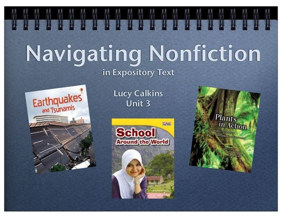 Navigating Nonfiction in Expository Text Lucy Calkins Unit 3