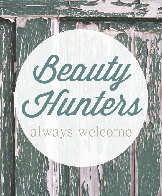 Beauty Hunters Always Welcome