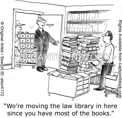 'We're moving the law library in here since you have most of the books.'