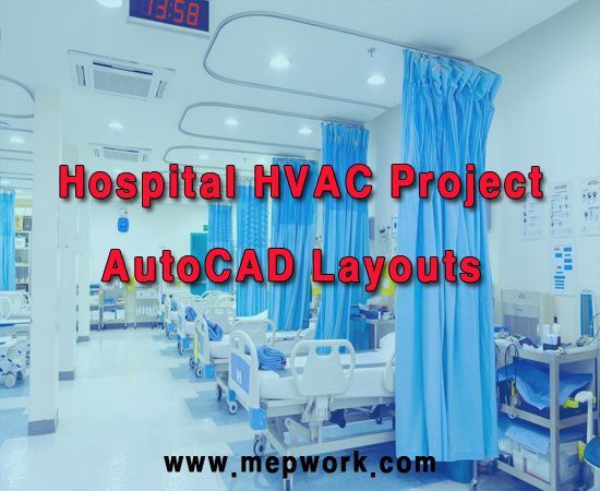 Hospital HVAC Project - AutoCAD Layouts DWG | HVAC (Heating