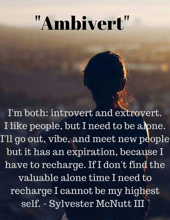 I'm an Ambivert.:
