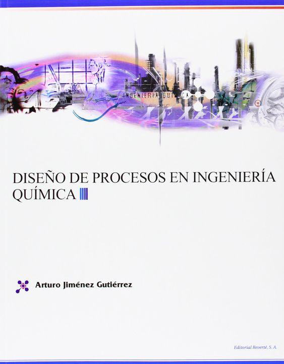 Resultado de imagen de diseño de procesos en ingenieria quimica ayala