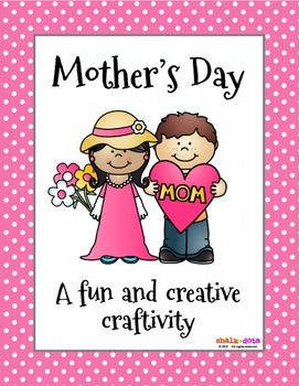 Mothers Day  This cute blouse poem book makes a perfect gift for Mothers Day!  It includes a cute, personalized eight-page poem with fill-in-the-blanks for the children.  Their moms will LOVE reading what their kids write about them and seeing their drawings as well.