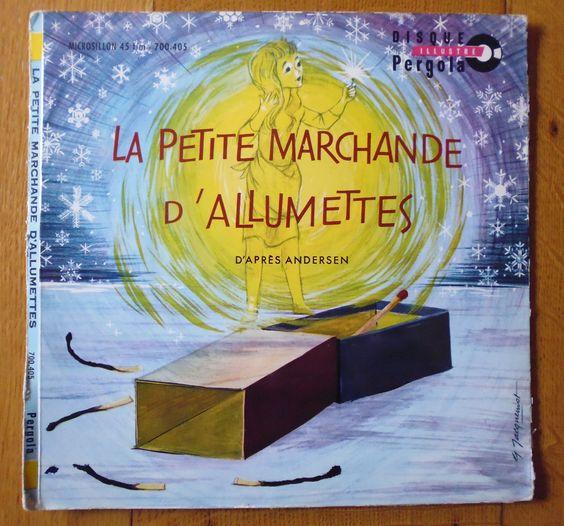 La petite marchande d 39 allumettes vieux disques vinyles pour enfants pinterest - La petite marchande angers ...