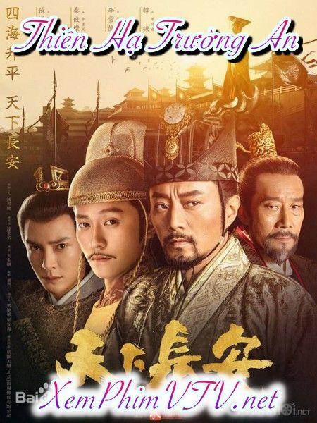 Phim Thiên Hạ Trường An