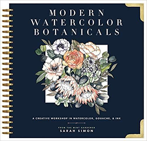 Modern Watercolor Botanicals A Creative Workshop In Watercolor