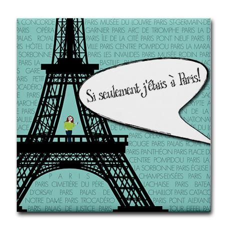 If only I were in Paris... Tile coaster