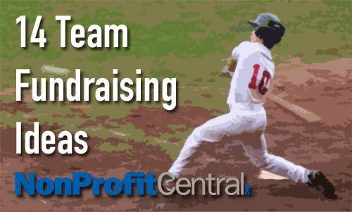 14 Team Fundraising Ideas - NonProfit Central's Treasury Blog