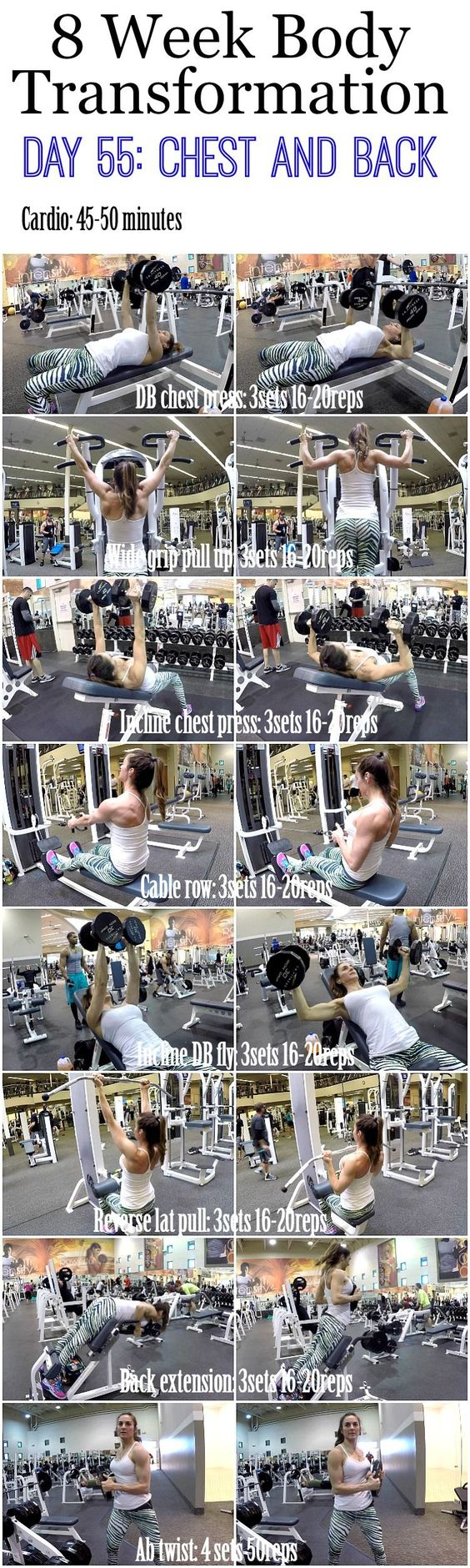 8 Week Body Transformation: Day 55 CHEST and BACK