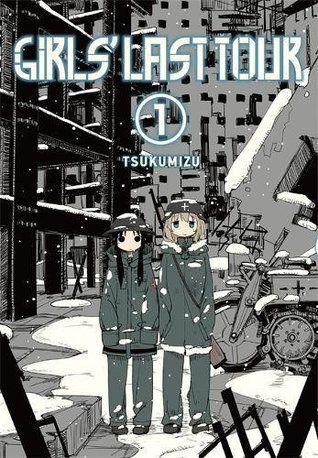 Girls Last Tour Vol 1 Girls Last Tour 1 Anime Tours Manga