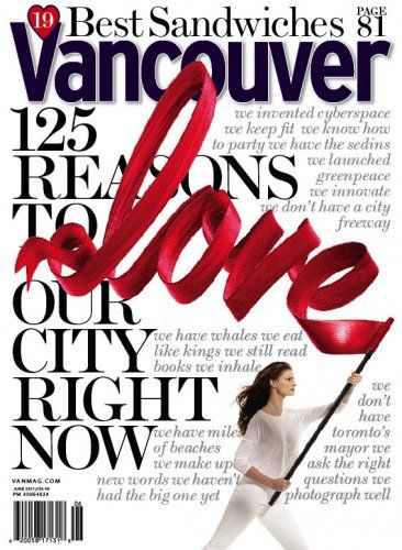 125 Reasons to Love Vancouver | Vancouver Magazine