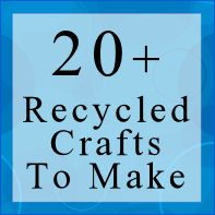 20+ Crafts To Make From Recycled Items : TipNut.com: Crafts 20, Recyclopath Crafts, Crafts To Make, Diy Crafts, Recycle Crafts, Recycled Crafts, Crafts Diy, Craft Ideas