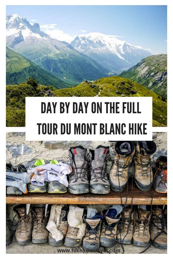 What S It S Like To Hike The Full Tour Du Mont Blanc Mont Blanc
